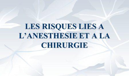 LES RISQUES LIES A L'ANESTHESIE ET A LA CHIRURGIE .PDF