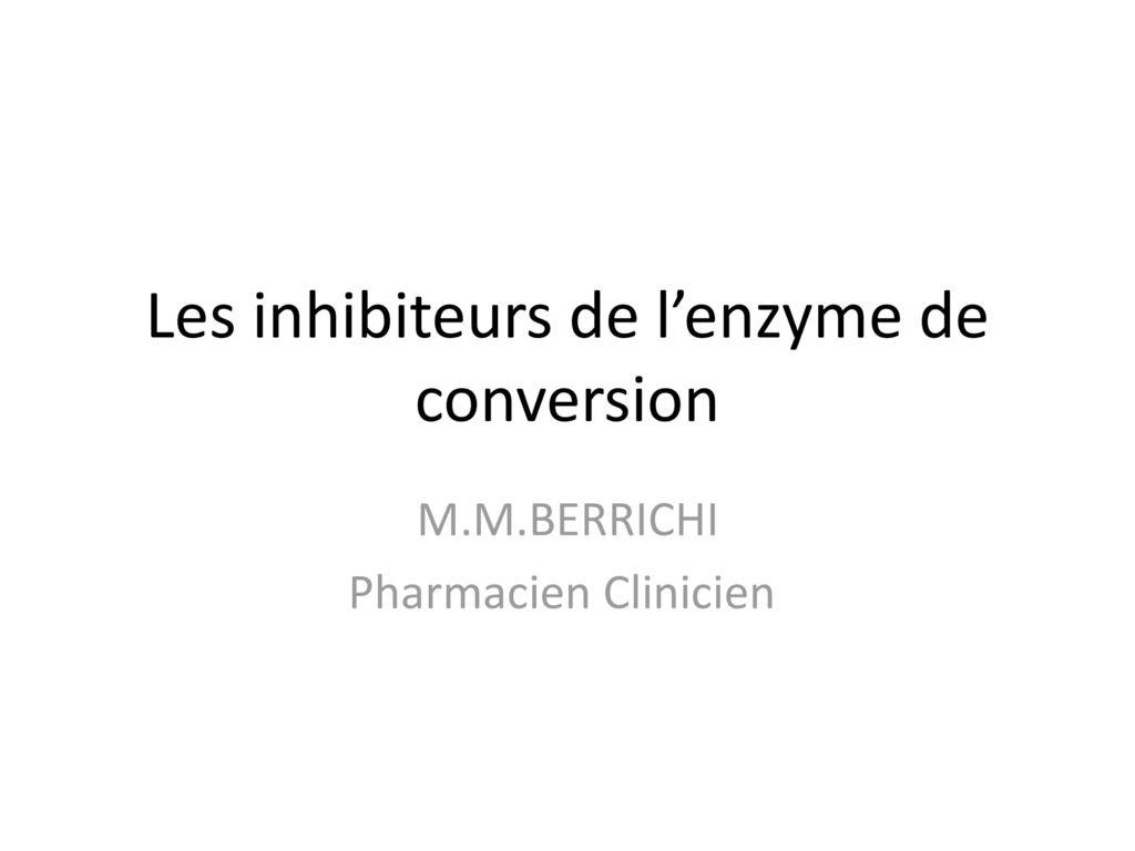 Les inhibiteurs de l'enzyme de conversion .PDF