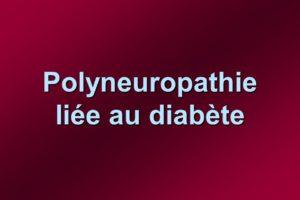 Polyneuropathie liée au diabète .PDF