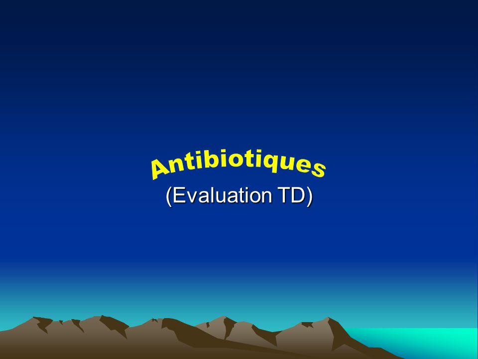 Antibiotiques (Evaluation TD).QCM (PDF)