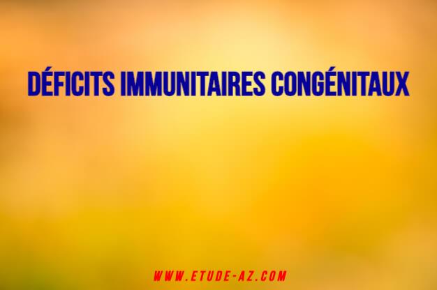 Déficits immunitaires congénitaux .PDF