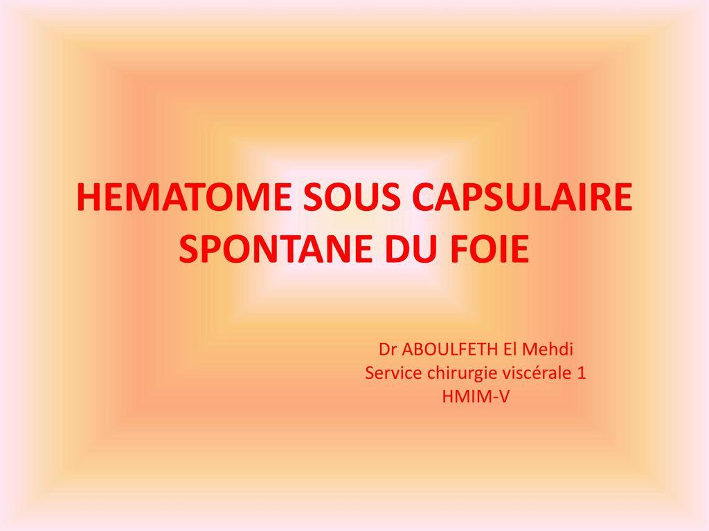 HEMATOME SOUS CAPSULAIRE SPONTANE DU FOIE .PDF