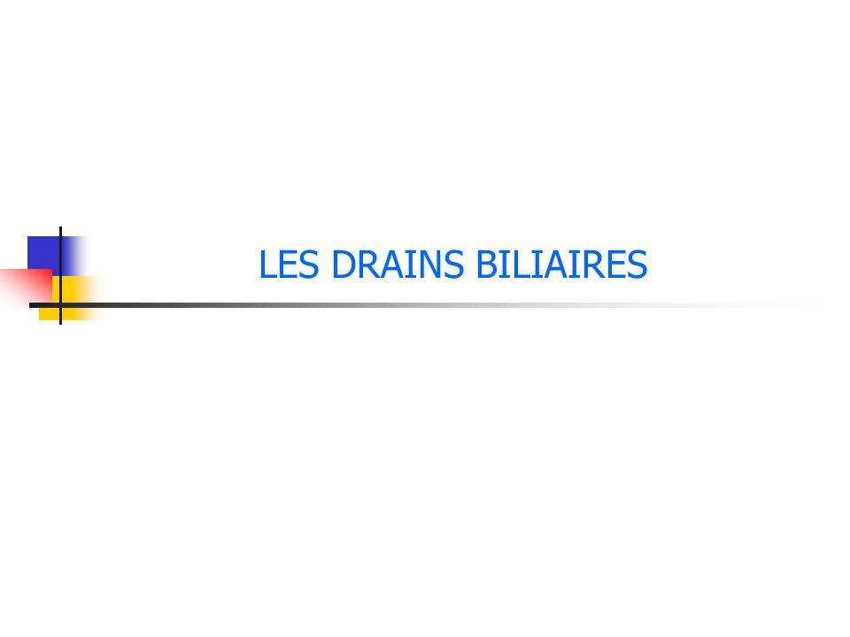 LES DRAINS BILIAIRES .PDF
