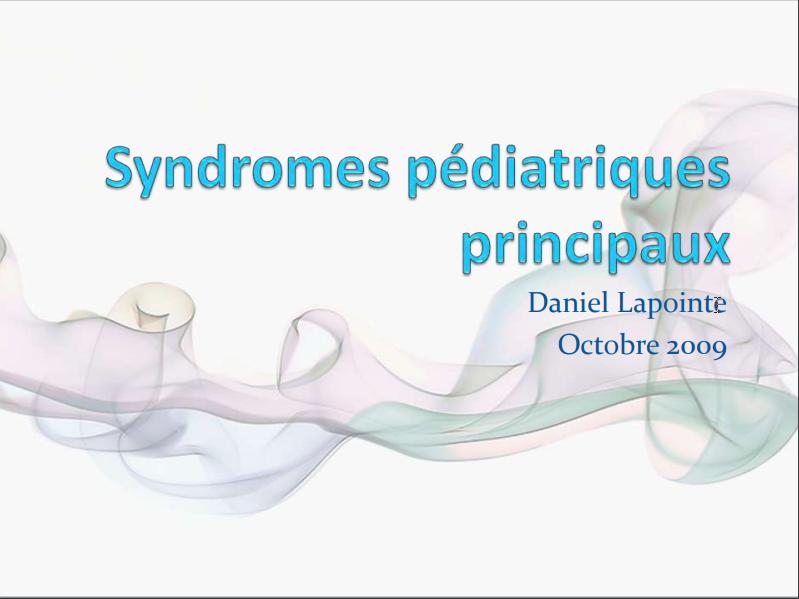 Syndromes pédiatriques principaux