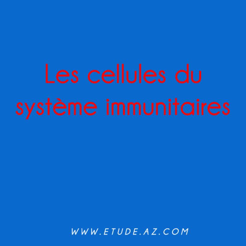 Les cellules du système immunitaires .PDF