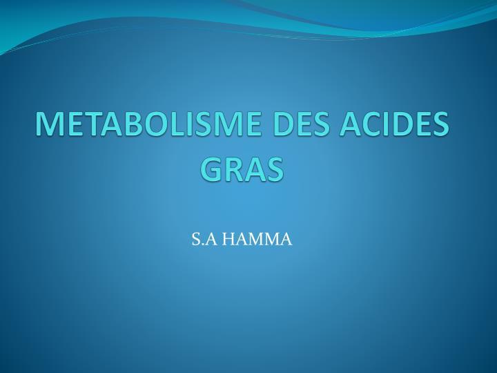 METABOLISME DES ACIDES GRAS .PDF