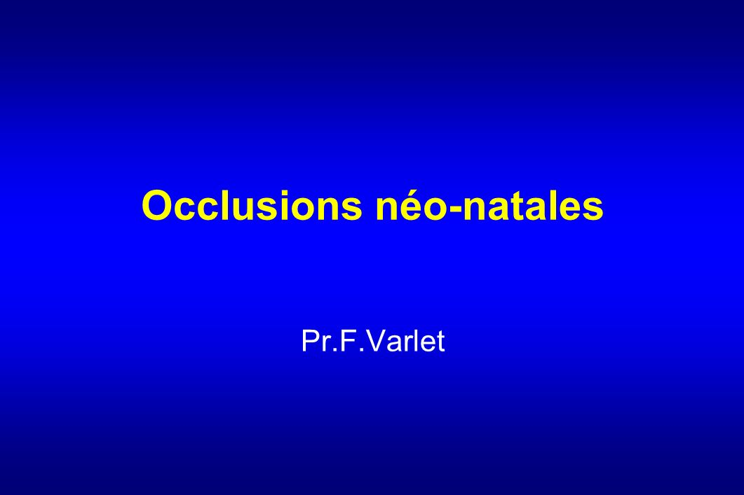 Occlusions néo-natales  .PDF