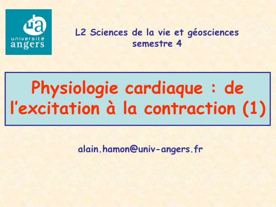 Physiologie cardiaque de l'excitation à la contraction .PDF