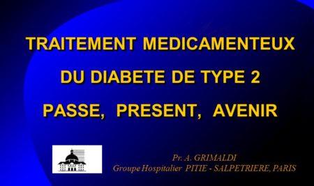 TRAITEMENT MEDICAMENTEUX DU DIABETE DE TYPE 2 PASSE PRESENT AVENIR .PDF