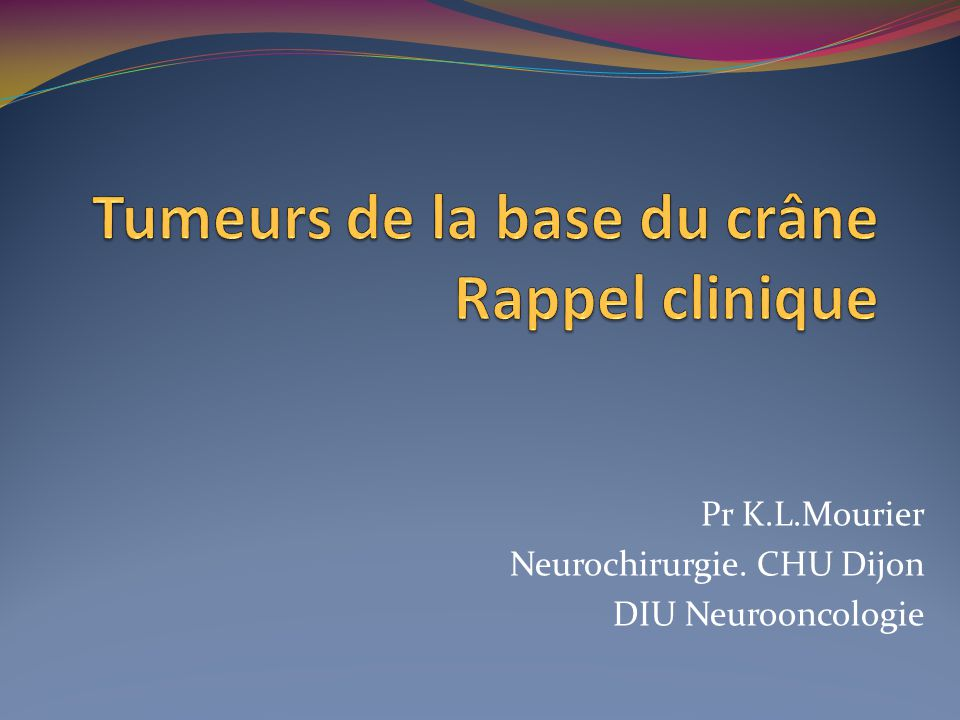 Tumeurs de la base du crâne .PDF