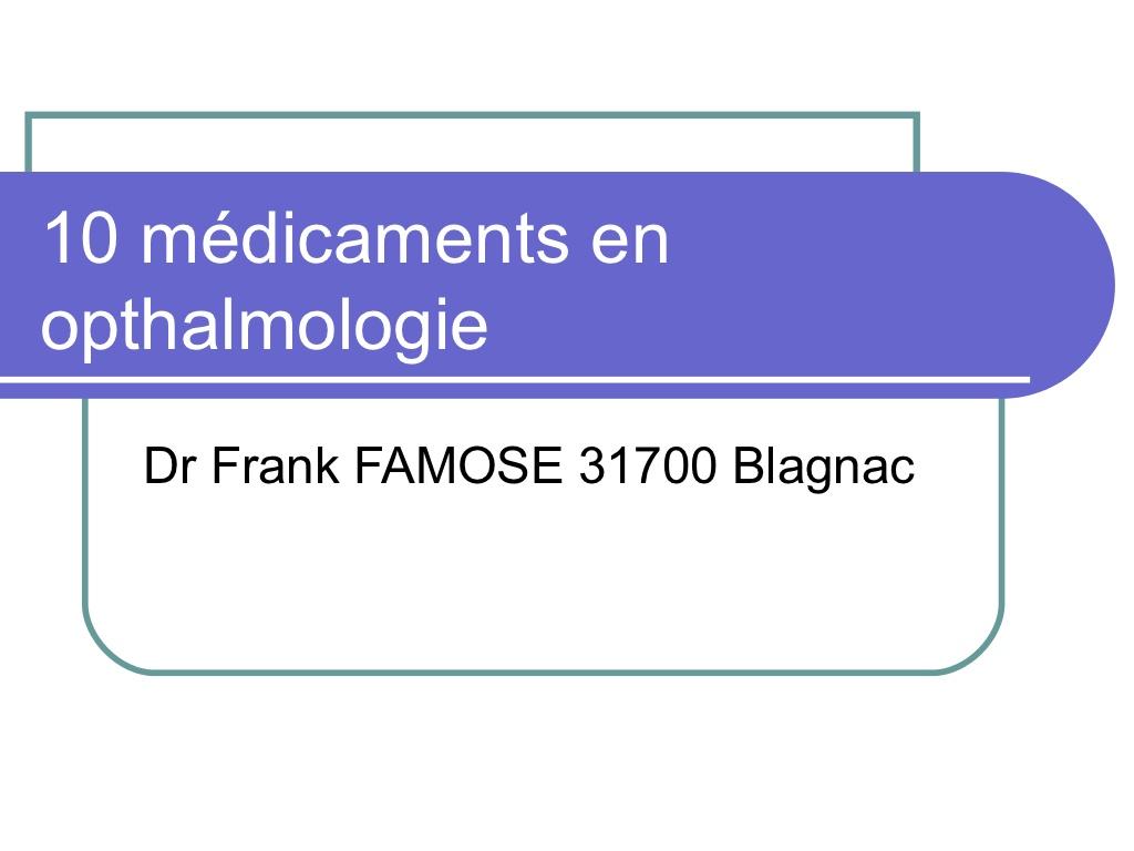 10 médicaments en ophtalmologie .PDF