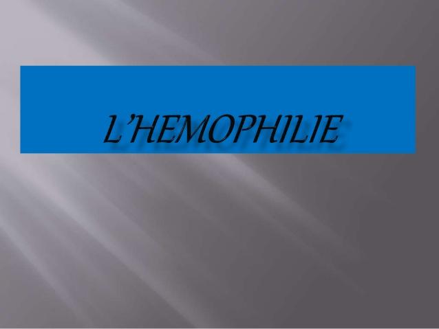 L'hemophilie .PDF