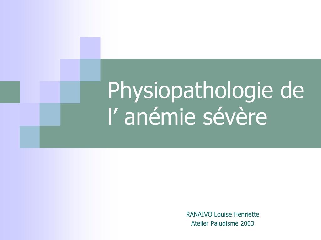 La physiopathologie de l'anémie sévère .PDF