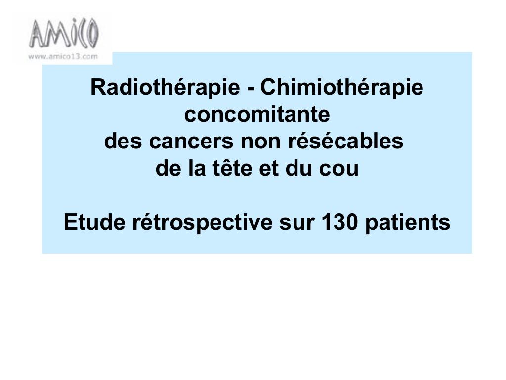 Radiochimiothérapie des cancers cervicofaciaux non résécables .PDF