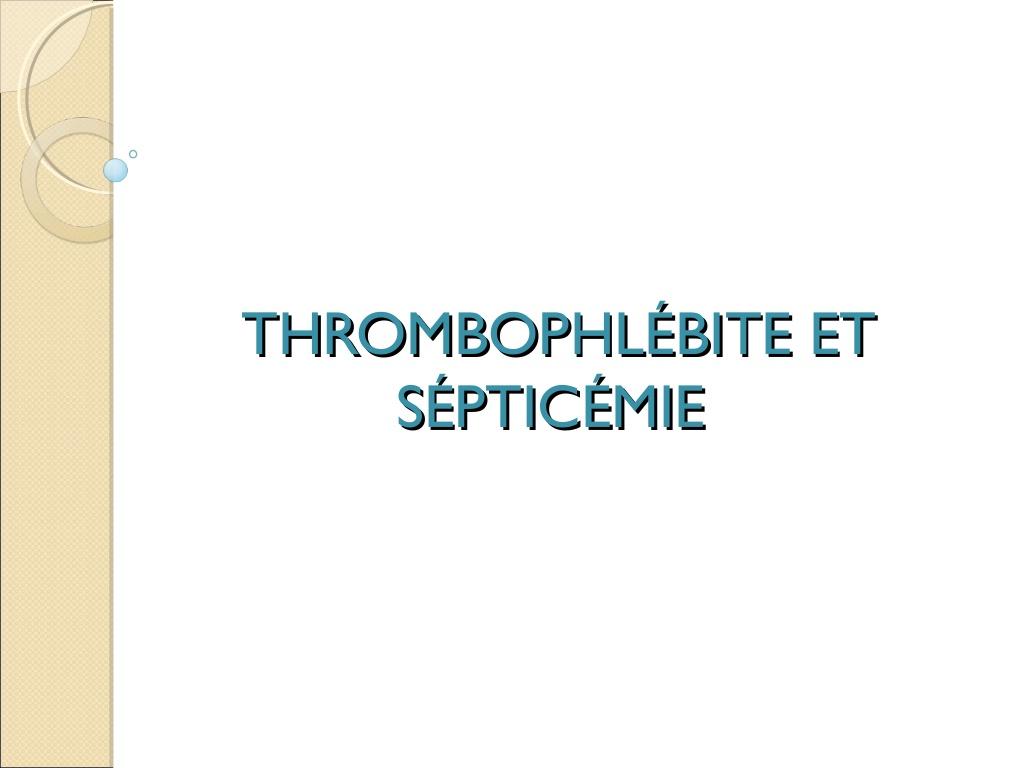 Thrombophlébite et sépticémie .PDF