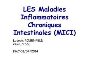 LES Maladies Inflammatoires Chroniques Intestinales (MICI)