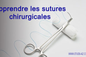 Apprendre les sutures chirurgicales