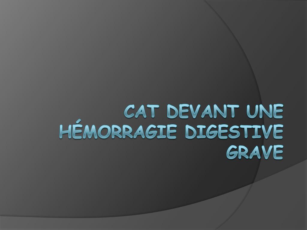 Cat devant une hémorragie digestive .PDF