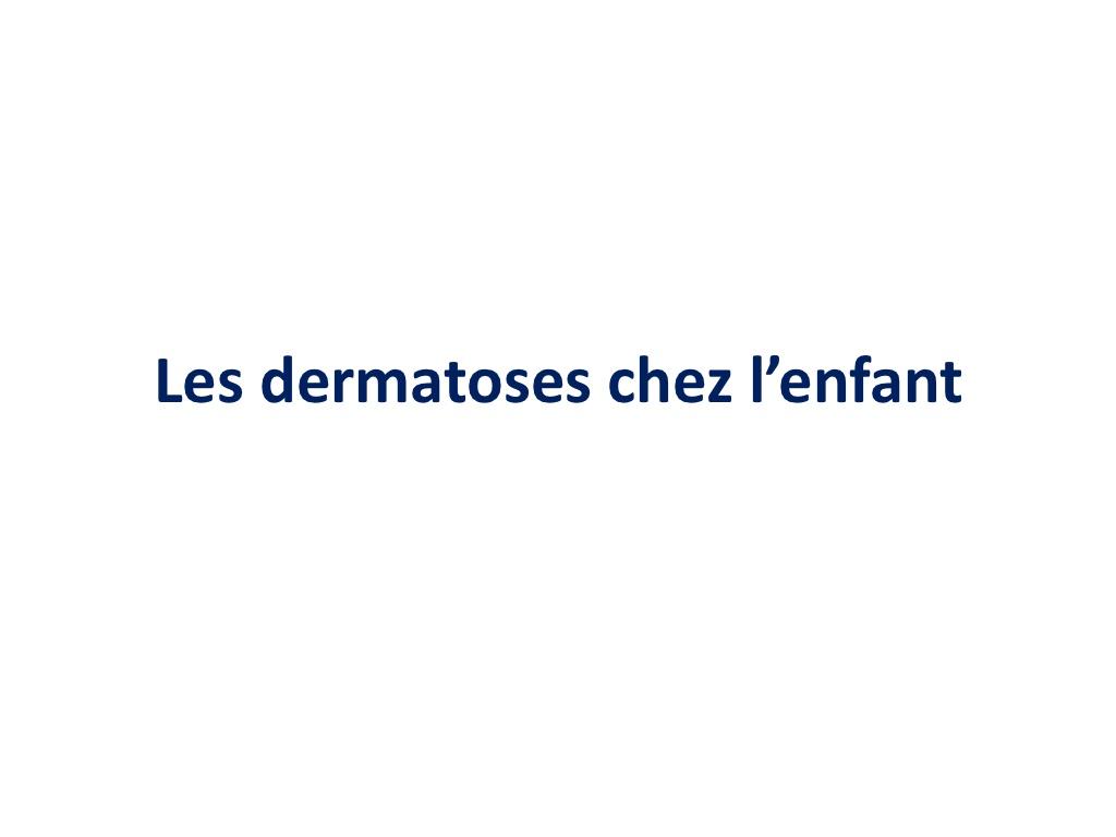 Les dermatoses chez l'enfant .PDF