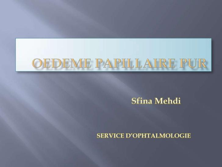 Oedèmes papillaires purs .PDF
