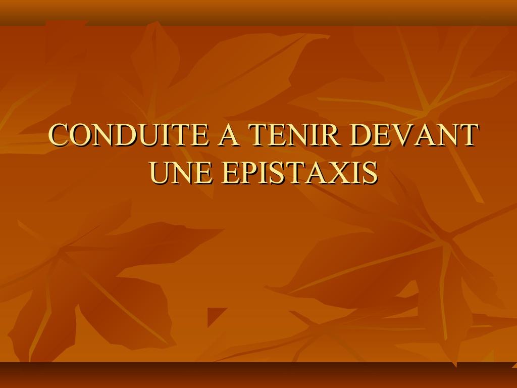 STRATÉGIE THÉRAPEUTIQUE DEVANT UNE ÉPISTAXIS .PDF