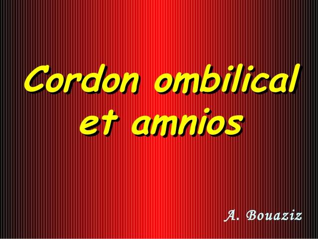 Cordon ombilical et amnios .PDF