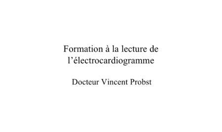 Formation à la lecture de l'électrocardiogramme .PDF