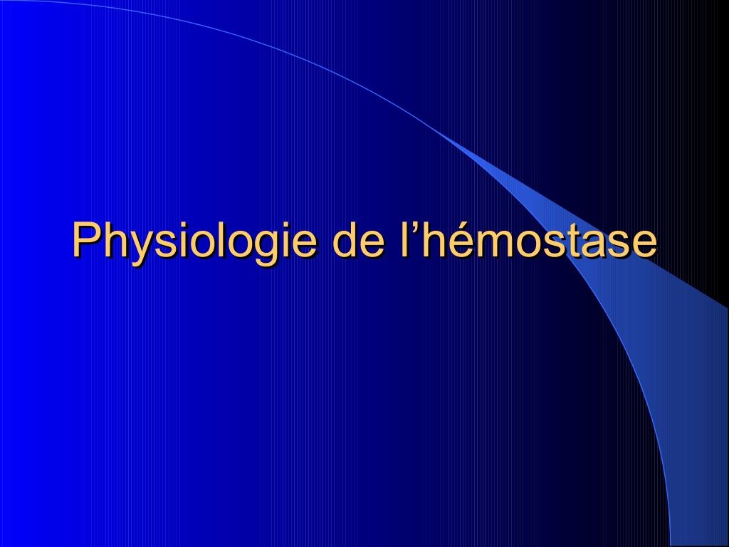 Physiologie de l'hémostase .PDF