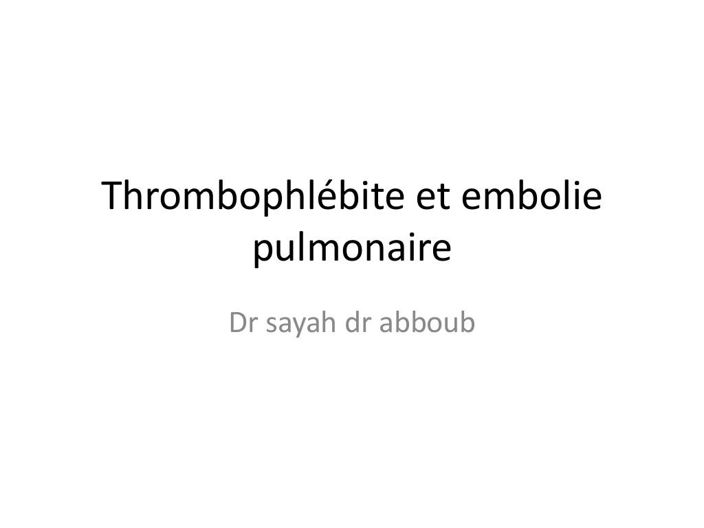 Thrombophlebite et embolie pulmonaire .PDF