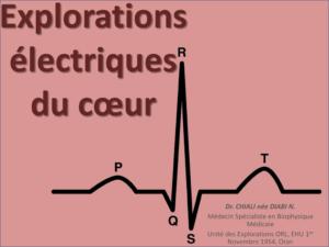 Explorations Electriques du cœur .PDF