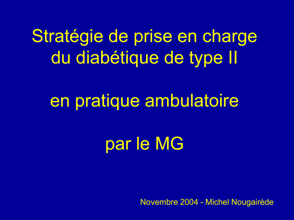 Stratégie de prise en charge du diabétique de type 2