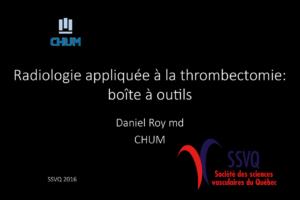 Radiologie appliquée à la thrombectomie: boîte à outils