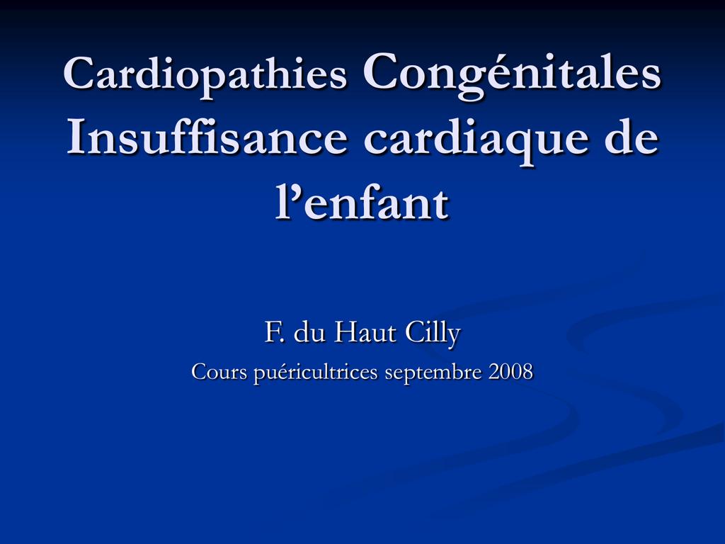 Cardiopathies Congénitales Insuffisance cardiaque de l`enfant .PDF