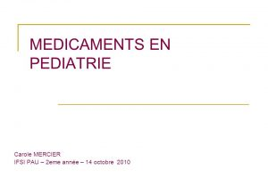 Médicaments en pediatrie