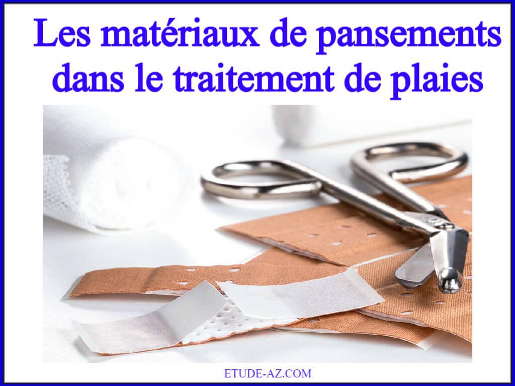 Les matériaux de pansements dans le traitement de plaies
