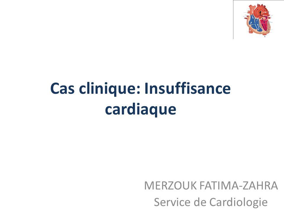Cas clinique Insuffisance cardiaque